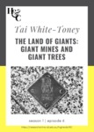 Season 1. Episode 6. Tai White-Toney: The Land of Giants: Giant Mines and Giant Trees