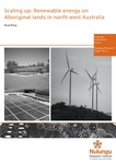 Scaling Up: Renewable Energy on Aboriginal Lands in North West Australia